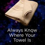 Towel Day, ovvero: NON FATEVI PRENDERE DAL PANICO!