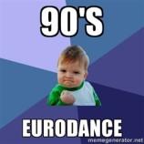 Anni '90 – Eurodance e musica di merda