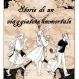 """""""Storie di un Viaggiatore Immortale"""" di Andrea Casalboni – Capitolo I"""