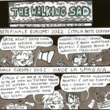 THE WALKING SAD : la cultura del calcio