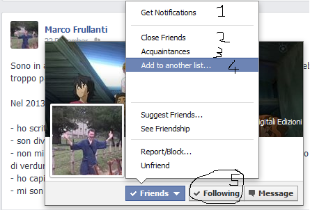 """Rimuovete Frullo dalle vostre amicizie!  1 - scegliete se ricevere notifiche quando Frullo pubblica qualcosa 2 - Dite che Frullo è un vostro """"Migliore amico"""" (visualizzerete così la maggior parte degli aggiornamenti in bacheca) 3 - Dite che è solo una """"Conoscenza"""", visualizzerete sempre meno aggiornamenti della persona interessata 4 - Aggiungete a una lista personalizzata 5 - Segui/Non seguire più"""