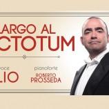 Elio, Largo al Factotum: grande musica in un tempo piccolo.