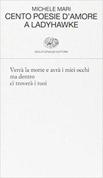 Cento poesia d'amore a Ladyhawke (Michele Mari)