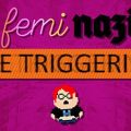 feminazi the triggering